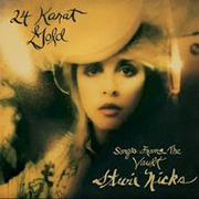 STEVIE NICKS - 24 KARAT GOLD