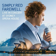 SIMPLY RED - FAREWELL LIVE IN CONCERT AT SIDNEY OPERA HOUSE