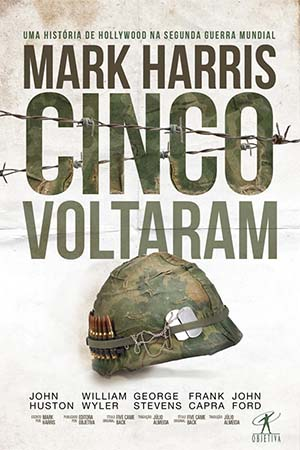 CINCO VOLTARAM - MARK HARRIS (EDITORA OBJETIVA)