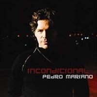 PEDRO MARIANO - INCONDICIONAL
