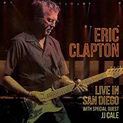 ERIC CLAPTON LIVE IN SAN DIEGO - ERIC CLAPTON