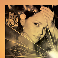 DAY BREAKS - NORAH JONES