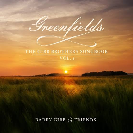 Greenfields: The Gibb Brothers Songbook, Vol.1